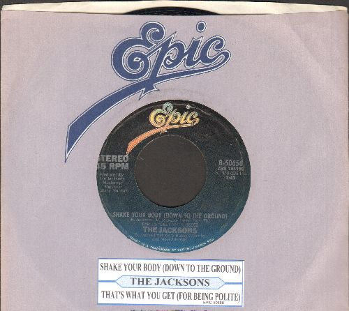 Jacksons - Shake Your Body (Down To The Ground)/That's What You Get (For Being Polite) (with juke box label and Epic company sleeve) - NM9/ - 45 rpm Records