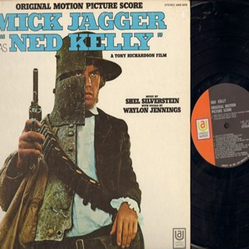 Jagger, Mick, Waylon Jennings, Kris Kristofferson, Tom Ghent - Mick Jagger as Ned Kelly - Original Motion Picture Soundtrack (Vinyl STEREO LP record, gate-fold cover) - M10/EX8 - LP Records