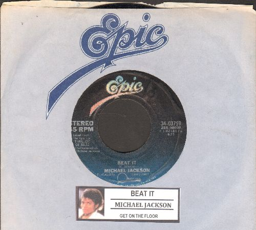 Jackson, Michael - Beat It/Get On The Floor (with juke box label and Epic company sleeve) - NM9/ - 45 rpm Records