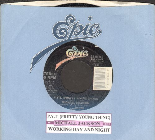 Jackson, Michael - P.Y.T. (Pretty Young Thing)/Working Day And Night (with juke box label and Epic company sleeve) - NM9/ - 45 rpm Records