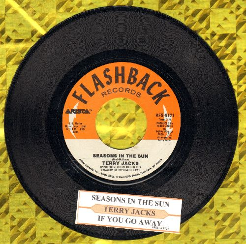 Jacks, Terry - Seasons In The Sun (We Had Joy, We Had Fun)/If You Go Away (double-hit re-issue with juke box label) - NM9/ - 45 rpm Records