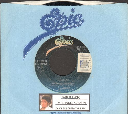 Jackson, Michael - Thriller/Can't Get Outta The Rain (with juke box label and Epic company sleeve) - EX8/ - 45 rpm Records