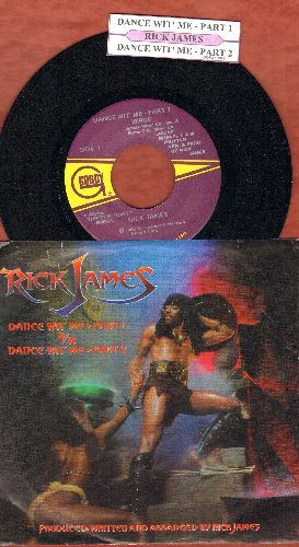 James, Rick - Dance With Me (Parts 1 +2) (with juke box label and picture sleeve) - NM9/NM9 - 45 rpm Records