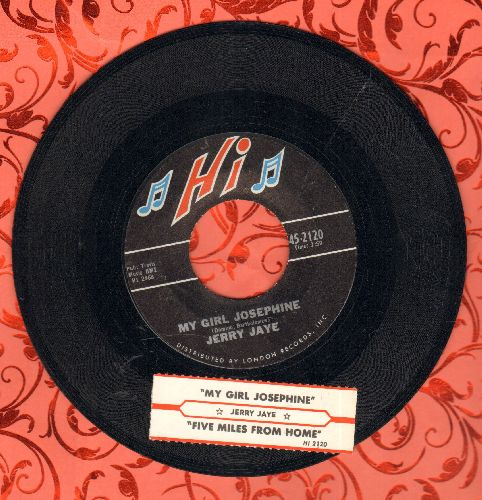 Jaye, Jerry - My Girl Josephine/Five Miles From Home (with juke box label) - NM9/ - 45 rpm Records