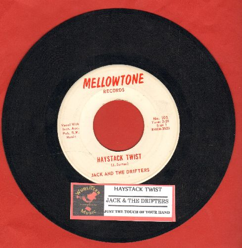 Jack & The Drifters - Haystack Twist/Just The Touch Of Your Hand (with juke box label) - NM9/ - 45 rpm Records
