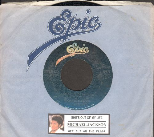 Jackson, Michael - She's Out Of My Life/Get On The Floor (with juke box label and Epic company sleeve) - EX8/ - 45 rpm Records