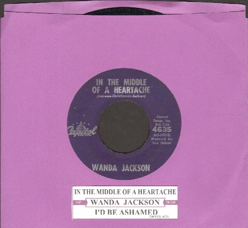 Jackson, Wanda - In The Middle Of A Heartache/I'd Be Ashamed (purple label first pressing with juke box label) - VG7/ - 45 rpm Records