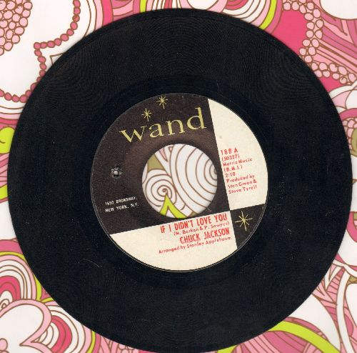 Jackson, Chuck - If I Didn't Love You/Just A Little Bit Of Your Soul (bb) - NM9/ - 45 rpm Records