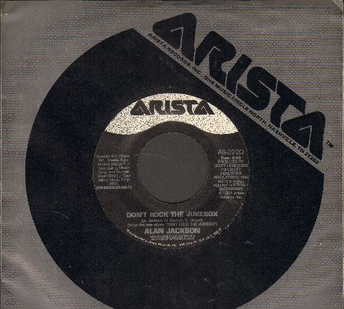 Jackson, Alan - Don't Rock The Jukebox/Home (with Arista company sleeve) - NM9/ - 45 rpm Records
