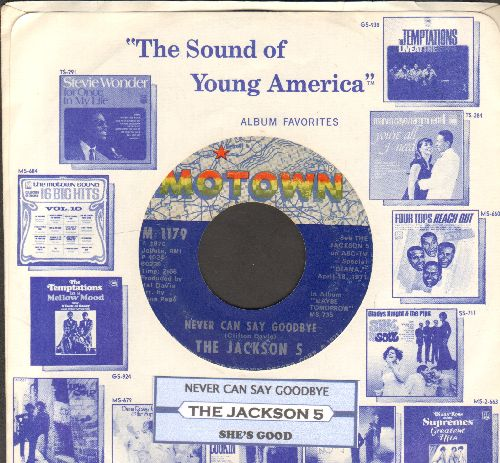Jackson 5 - Never Can Say Goodbye/She's Good (with juke box label and company sleeve) - EX8/ - 45 rpm Records