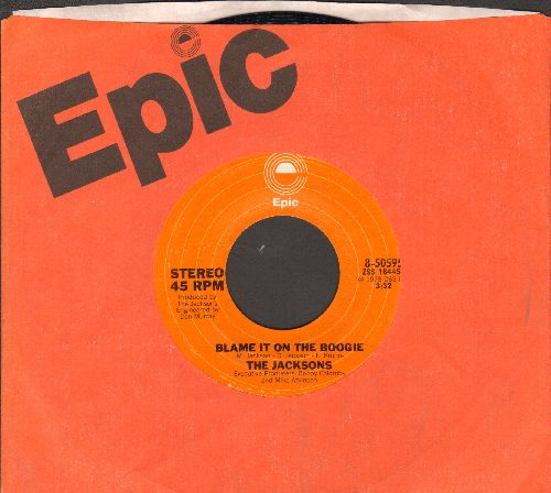Jacksons - Blame It On The Boogie/Do What You Wanna (with Epic company sleeve) - NM9/ - 45 rpm Records