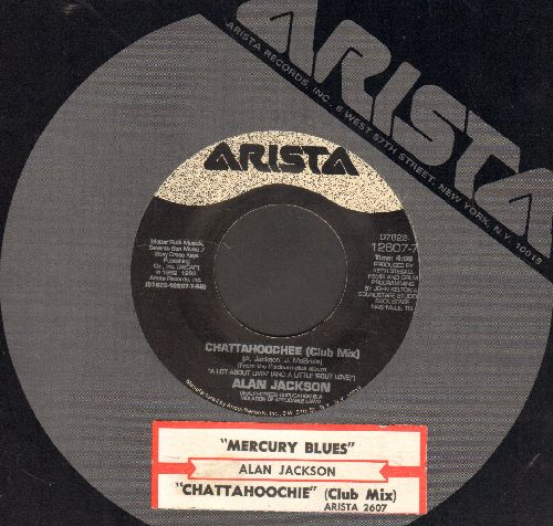 Jackson, Alan - Chattahoochie/Mercury Blues (with juke box label and Arista company sleeve) - EX8/ - 45 rpm Records