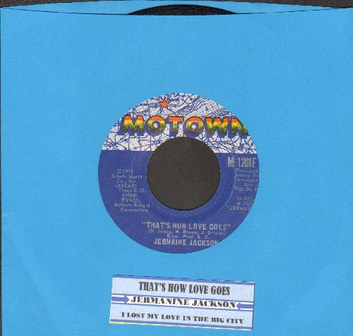 Jackson, Jermaine - That's How Love Goes/I Lost My Love In The Big City (with juke box label) - EX8/ - 45 rpm Records
