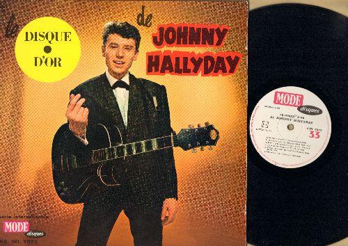 Hallyday, Johnny - Le Discque D'or De Johnny Hallyday: Souvenirs Souvenirs, 24,000 Baisers, Je Veux Me Promener, Tutti Frutti, Le Petit Clown De Ton Coer (Vinyl MONO LP record, French Pressing) - EX8/EX8 - LP Records