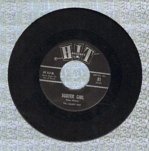 Jalopy Five - Surfer Girl/Then He Kissed Me (by The Dacrons on flip-side) - EX8/ - 45 rpm Records