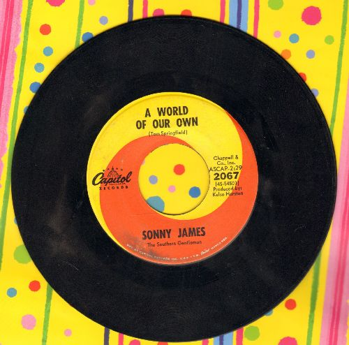 James, Sonny - A World Of Our Own/An Old Sweetheart Of Mine  - EX8/ - 45 rpm Records