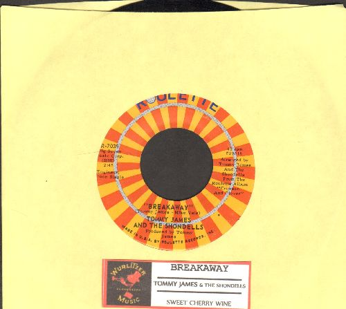 James, Tommy & The Shondells - Breakaway/Sweet Cherry Wine (with juke box label) - NM9/ - 45 rpm Records