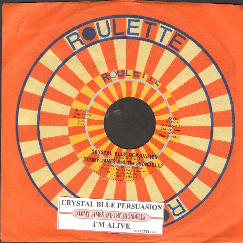 James, Tommy & The Shondells - Crystal Blue Persuasion/I'm Alive (with juke box label and Roulette company sleeve) - EX8/ - 45 rpm Records