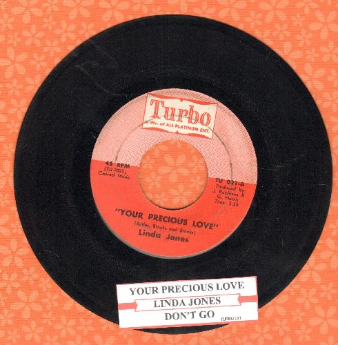 Jones, Linda - Your Precious Love/Don't Go (I Can't Bear To Be Alone)(with juke box label) - EX8/ - 45 rpm Records