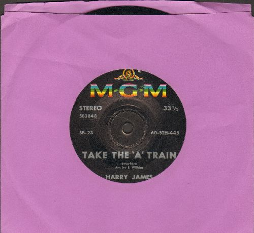 James, Harry - Take The -A- Train/Eyes (RARE 7 inch STEREO 33rpm record, small spindle hole) - NM9/ - 45 rpm Records