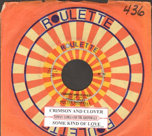James, Tommy & The Shondells - Crimson And Clover/Some Kind Of Love (with juke box label and Roulette company sleeve) - EX8/ - 45 rpm Records