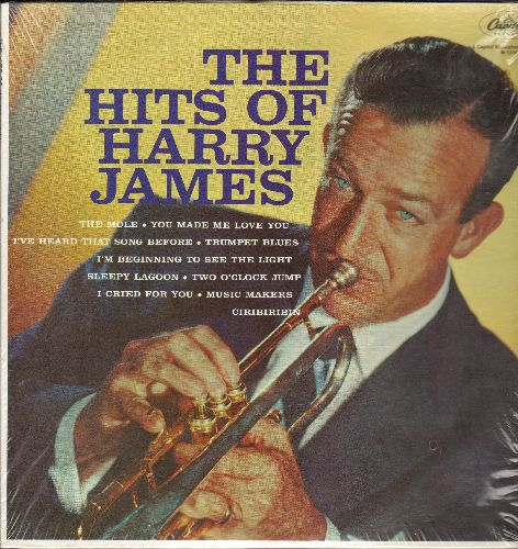 James, Harry & His Orchestra - The Hits Of: You Made Me Love You, Trumpet Blues, Two O'Clock Jump, Ciribiribin (vinyl MONO LP record, re-issue of vintage recordings, shrink wrap) - NM9/NM9 - LP Records
