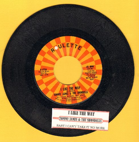 James, Tommy & The Shondells - I Like The Way/(Baby) Baby I Can't Take It No More (with juke box label) - NM9/ - 45 rpm Records