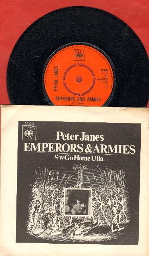 Janes, Peter - Emperors And Armies/Go Home Ulla (British Pressing with picture sleeve, removable spindle adapter) - NM9/VG7 - 45 rpm Records