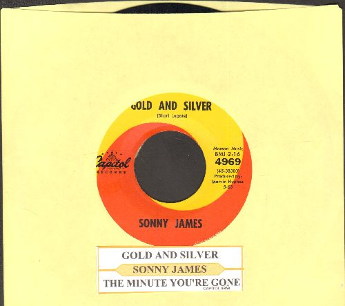 James, Sonny - Gold And Silver/The Minute You're Gone (with juke box label) - NM9/ - 45 rpm Records