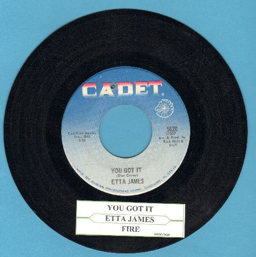 James, Etta - You Got It/Fire (with juke box label)(bb) - EX8/ - 45 rpm Records