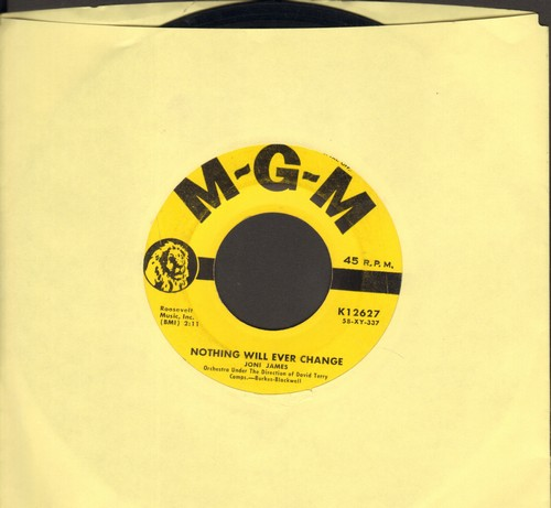 James, Joni - Nothing Will Ever Change/Does It Show (yellow label first pressing) - VG7/ - 45 rpm Records