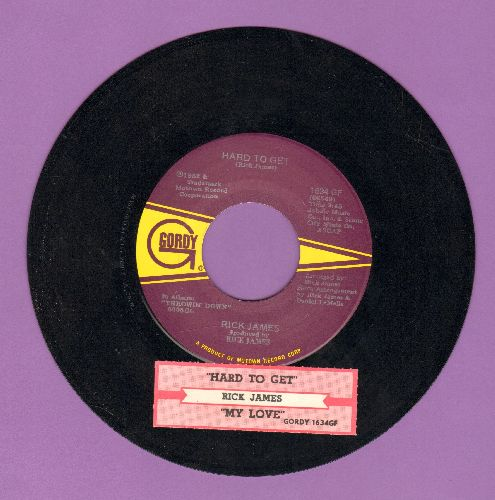 James, Rick - Hard To Get/My Love (with juke box label) - EX8/ - 45 rpm Records