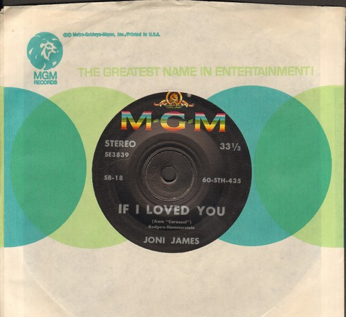 James, Joni - If I Loved You/Isn't It Romantic (RARE 7 inch 33rpm STEREO Single with MGM company sleeve, small spindle hole) - EX8/ - 45 rpm Records