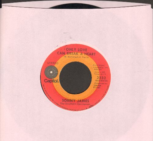 James, Sonny - Only Love Can Break A Heart/He Has Walked This Way Before  - EX8/ - 45 rpm Records
