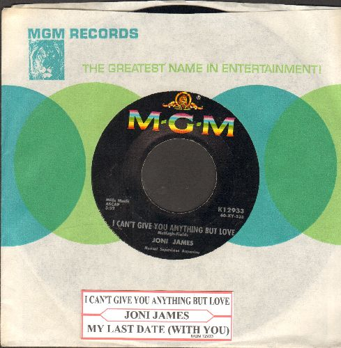 James, Joni - I Can't Give You Anything But Love/My Last Date With You (with juke box label and MGM company sleeve) - EX8/ - 45 rpm Records