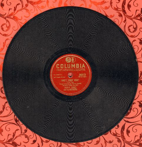 James, Harry - I Didn't Mean A Word I Said/Who's Sorry Now? (10 inch 78 rpm record) - EX8/ - Sheet Music