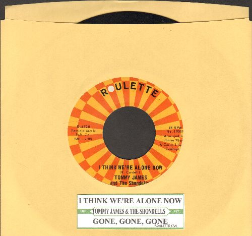 James, Tommy & The Shondells - I Think We're Alone Now/Gone, Gone, Gone (with juke box label) - EX8/ - 45 rpm Records