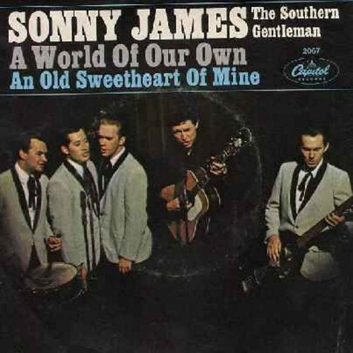 James, Sonny - A World Of Our Own/An Old Sweetheart Of Mine (with picturew sleeve) - M10/EX8 - 45 rpm Records