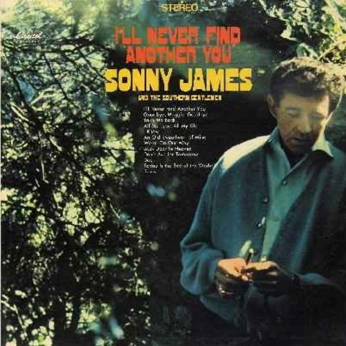 James, Sonny - I'll Never Find Another You: Don't Ask For Tomorrow, An Old Sweetheart Of Mine, I Know, Today Is The End Of The World, Back Door To Heaven (Vinyl STEREO LP record) - NM9/EX8 - LP Records