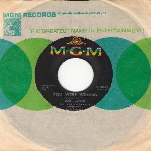 James, Joni - You Were Wrong/Somebody Else Is Taking My Place (with MGM company sleeve) - NM9/ - 45 rpm Records