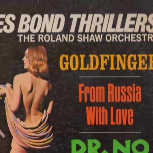 Shaw, Roland Orchestra - Themes From 007 The James Bond Thrillers: The James Bond Theme, Goldfinger, Twisting With James, From Russia With Love (Vinyl STEREO LP record) - EX8/EX8 - LP Records