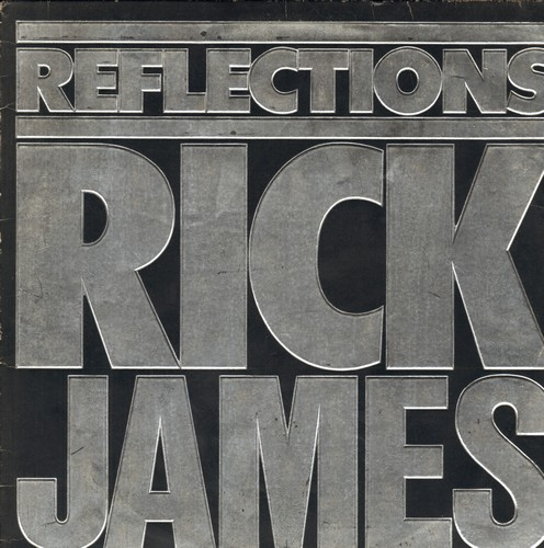 James, Rick - Reflections: Super Freak, Mary Jane, Give It To Me Baby, Dance Wit' Me (Vinyl STEREO LP record) - EX8/VG7 - LP Records