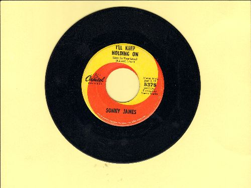 James, Sonny - I'll Keep Holding On (Just To Your Love)/I'm Getting Gray From Being Blue - VG7/ - 45 rpm Records