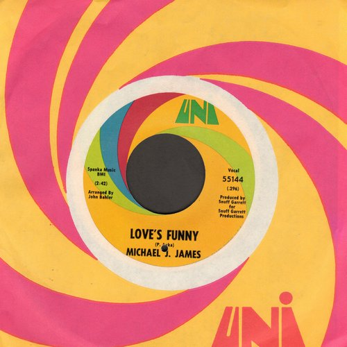 James, Michael J. - Love's Funny/Get The Message (with Uni company sleeve) (bb) - NM9/ - 45 rpm Records