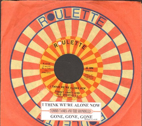 James, Tommy & The Shondells - I Think We're Alone Now/Gone, Gone, Gone (with juke box label and Roulette company sleeve) - NM9/ - 45 rpm Records