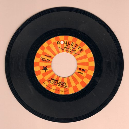James, Tommy & The Shondells - Say I Am What I Am/Lots Of Pretty Girls (DJ advance pressing) - EX8/ - 45 rpm Records