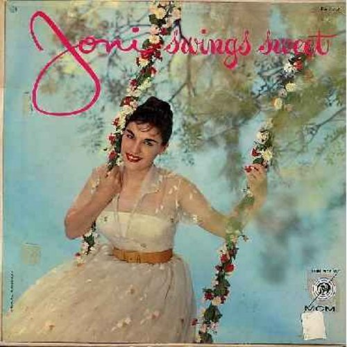 James, Joni - Joni Swings Sweet: Blue Moon, Zing! Went The Strings Of My heart, I Don't Know Why (I Just Do), It Had To Be You, Too Marvelous For Words, Sentimental Journey (Vinyl MONO LP record, yellow label first issue) - EX8/VG7 - LP Records