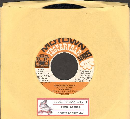 James, Rick - Super Freak (Parts 1)/Give It To Me Baby (double-hit re-issue with juke box label) - NM9/ - 45 rpm Records