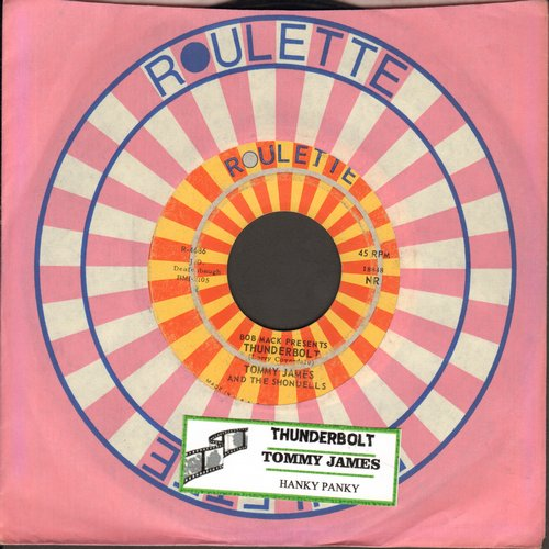 James, Tommy & The Shondells - Hanky Panky (PARTY FAVORITE!)/Thunderbolt (with juke box label) - EX8/ - 45 rpm Records