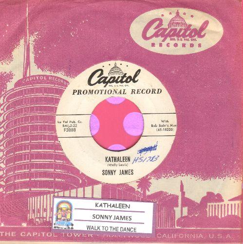 James, Sonny - Kathaleen/Walk To The Dance (RARE DJ advance pressing with vintage Capitol company sleeve and juke box label)(minor wol) - EX8/ - 45 rpm Records